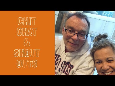 Saturday Chit Chat | Shout Outs | He Makes Me Laugh