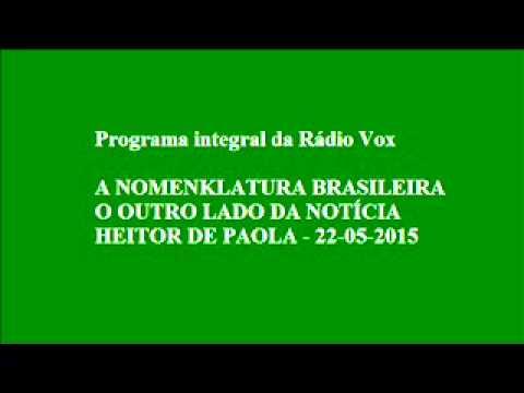 A NOMENKLATURA BRASILEIRA   O OUTRO LADO DA NOTÍCIA   HEITOR DE PAOLA   22 05 2015