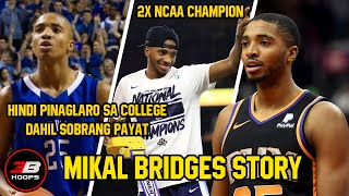 MIKAL BRIDGES STORY | HINDI PINAGLARO SA COLLEGE DAHIL SOBRANG PAYAT
