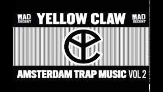 NEW AMSTERDAM TRAP MUSIC VOL. 2 Full EP Yellow Claw