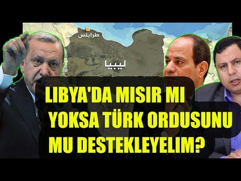 Libya'da Mısır mı yoksa Türk Ordusunu mu destekleyelim?