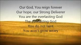 Chris Tomlin - Everlasting God with Lyrics