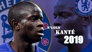 N39Golo Kant - Defensive Skills 2019