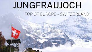 JUNGFRAU   JUNGFRAU SWITZERLAND   JUNGFRAUJOCH - TOP OF EUROPE