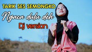 Jovita Aurel  - Tarik Ses Semongko - Ngaca Dulu Deh (Cover)