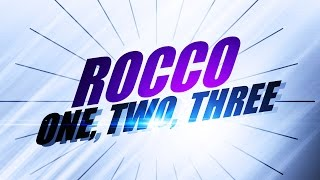 Download Rocco - One,Two, Three (2003) Mp3 and Videos