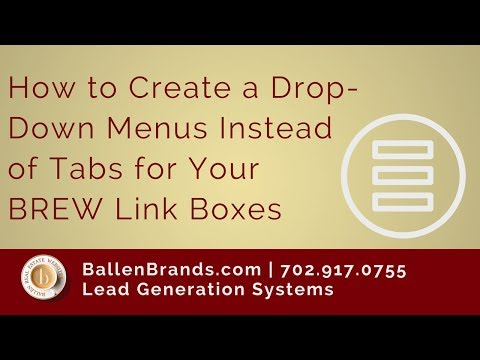 How to Create Drop-Down Menus Instead of Tabs for Your BREW Link Boxes | LoriBallen.com 2018
