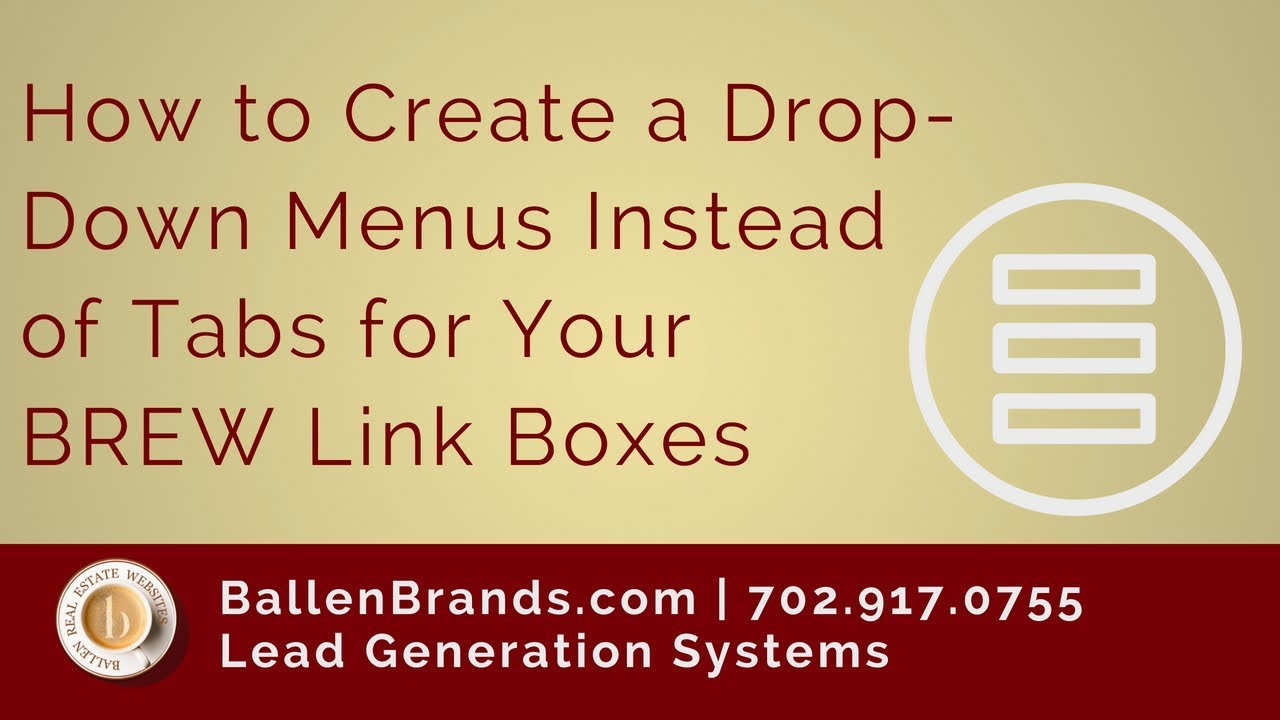 How to Create Drop-Down Menus Instead of Tabs for Your BREW Link Boxes |  LoriBallen com 2018