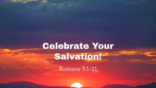 Celebrate Your Salvation