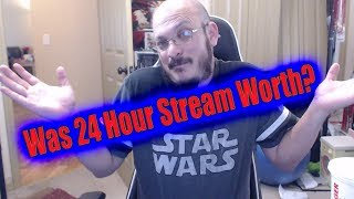 Was the 24 Hour Livestream Worth it?