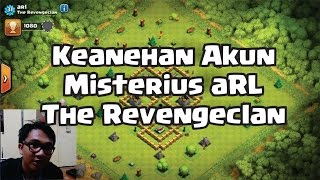 Keanehan Akun Misterius Arl - The Revengeclan (Clash Of Clans)