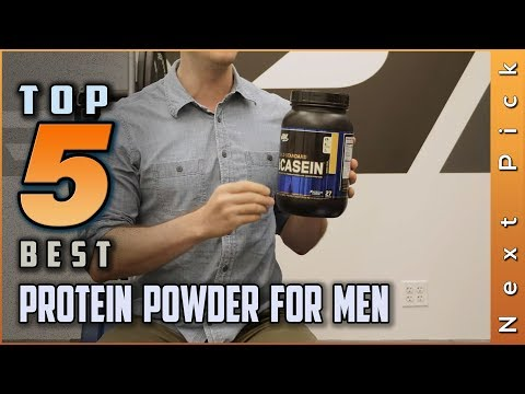 top-5-best-protein-powder-for-men-review-in-2020