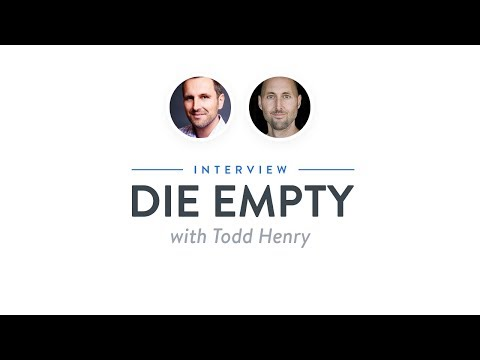 Interview: Die Empty with Todd Henry