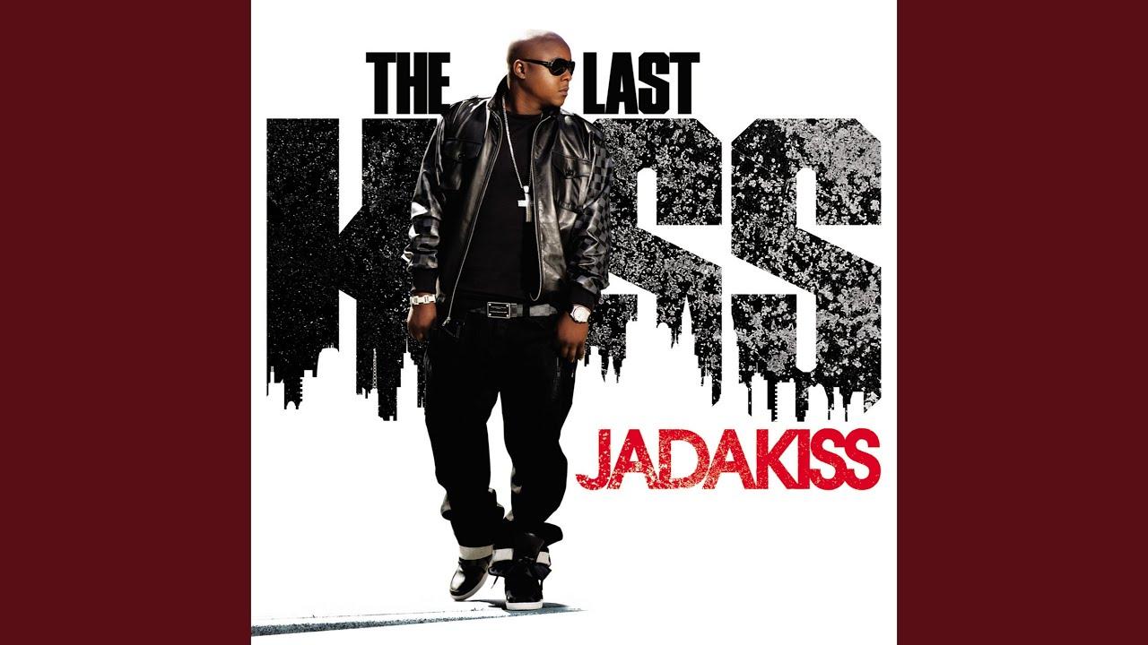 Jadakiss Last Kiss 45