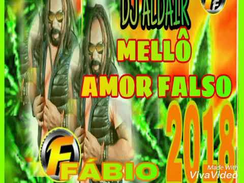 AMOR FALSO FÁBIO FASHION REGGAE 2018 PRA PAREDÃO