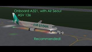 ROBLOX Aviation   Onboard ASV 136!   Air Seoul   ClashAviator
