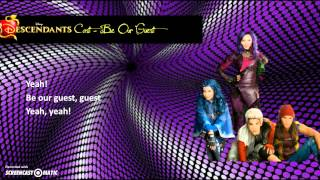 Descendants Cast - Be Our Guest (Lyrics)