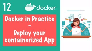 Deploying the containerized application with Docker Compose    Docker Tutorial 12