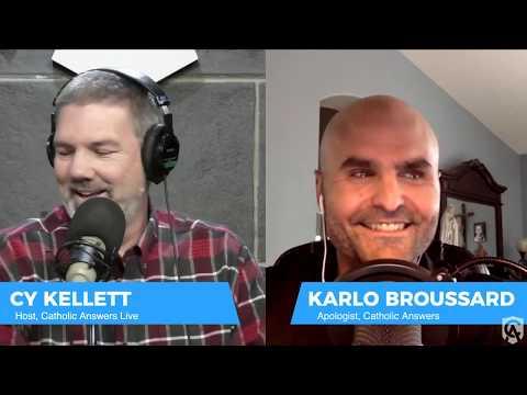 Karlo Broussard: The Why's of Catholic Belief - Catholic Answers Live - 03/25/20