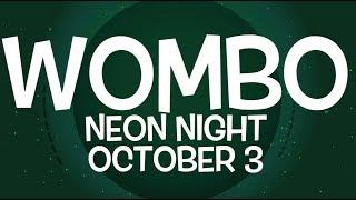 NEON NIGHT - WOMBO WEDNESDAYS