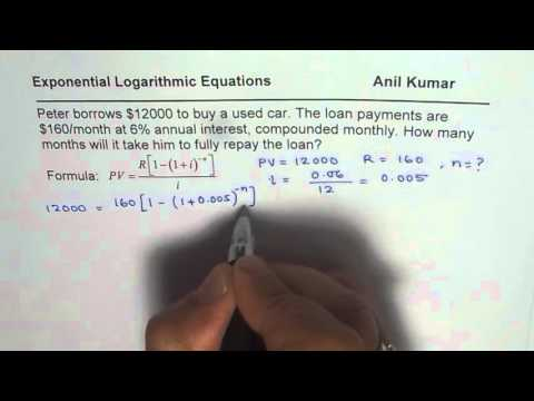 Find Months to Pay Loan of 12000 with 6 percent monthly interest Exponential Logarithmic Application