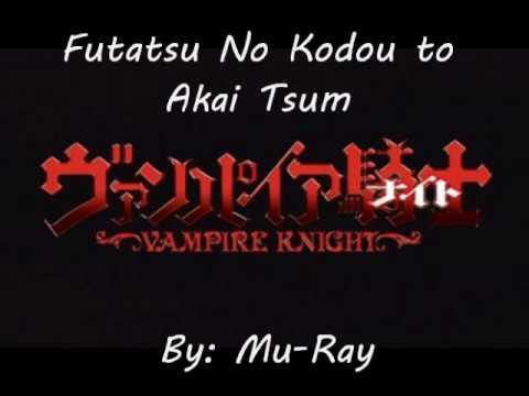 Vampire Knight Opening Song ~ Mu-Ray