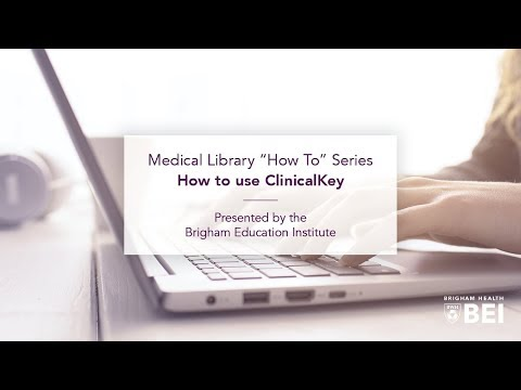 "Medical Library ""How To"" Series: How to use CinicalKey on YouTube"