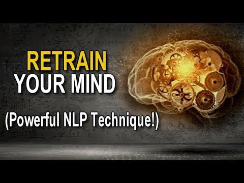 RETRAIN Your MIND for MOTIVATION & MANIFESTATION! (POWERFUL NLP TECHNIQUE!)