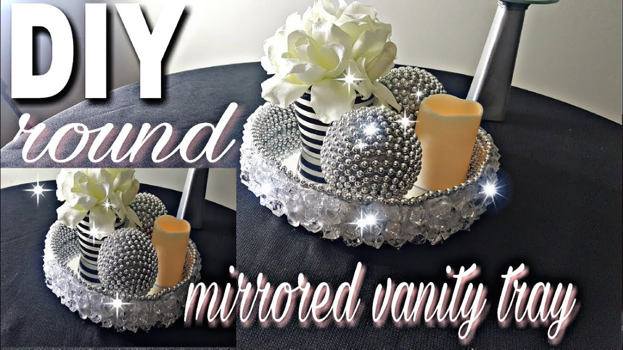 Diy Round Mirrored Vanity Tray How To