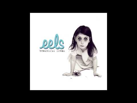 Eels - Beautiful Freak (Full Album)