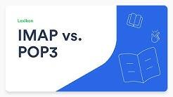 IMAP vs. POP3 - Erklärung und Nutzen