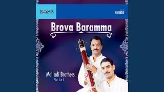Brova Baramma Raga - Bahudari Tala - Adi