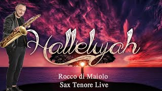 Hallelujah pentatonix live sax - Rocco Di Maiolo
