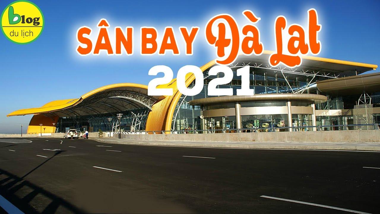 Sân bay Đà Lạt: Những điều cần biết khi check in