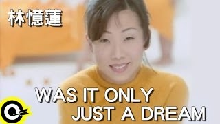 林憶蓮 Sandy Lam【Was it only just a dream】Official Music Video