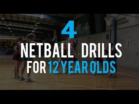 4 Netball Drills For 12 Year Olds