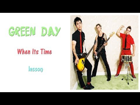 Green Day When Its Time Guitar Lesson Chords Youtube