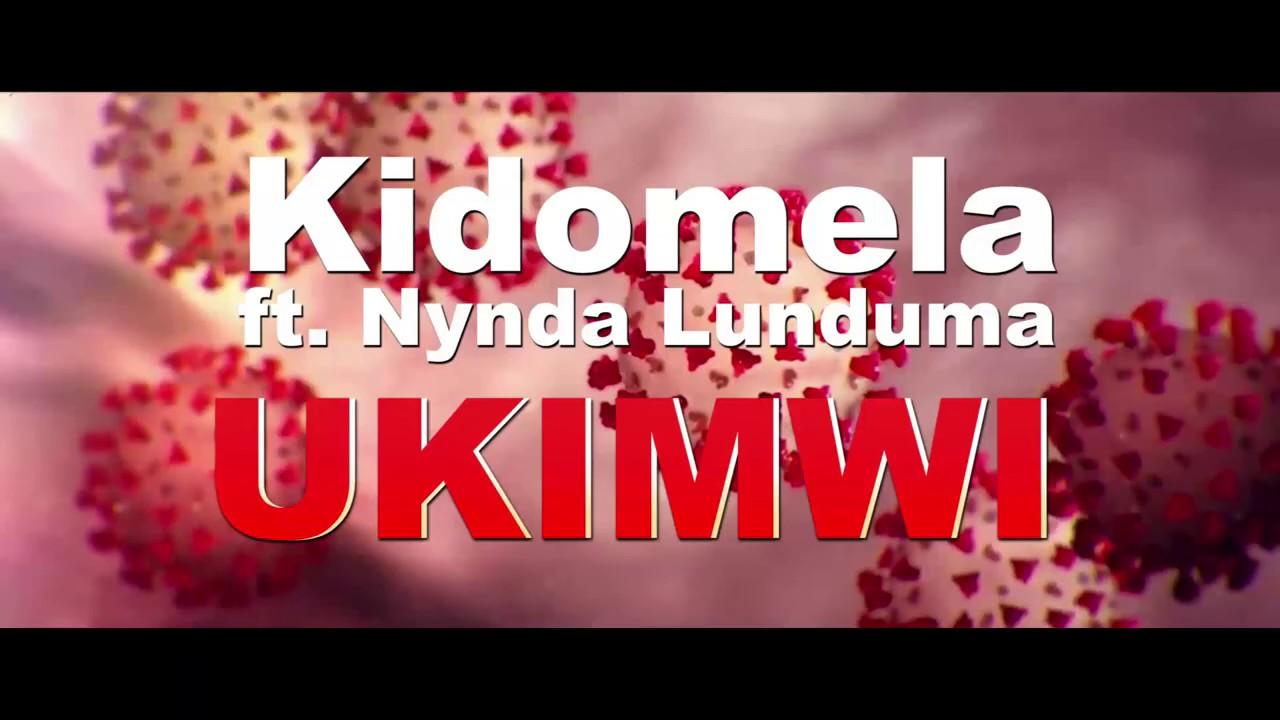 Download Kidomela ft. Nyanda Lunduma UKIMWI & CORONA (Audio) Kalunde Media