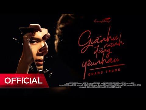Giá Như Mình Đừng Yêu Nhau - Quang Trung   Official Music Video 4k