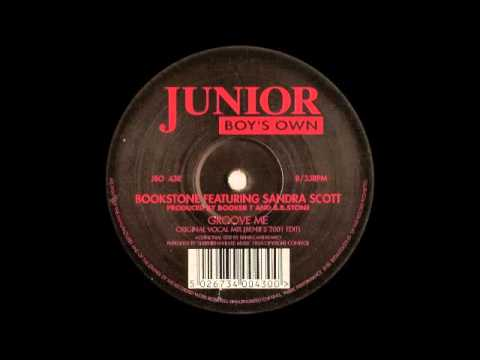 Bookstone featuring Sandra Scott - Groove Me Original Vocal Mix) (Benji's 2001 Edit)