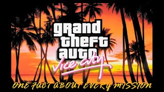 GTA: Vice City - One fact about every mission (PC)