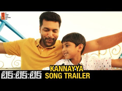 Kannayya Song Trailer | Tik Tik Tik Telugu Movie Songs | Jayam Ravi | Nivetha Pethuraj | D Imman
