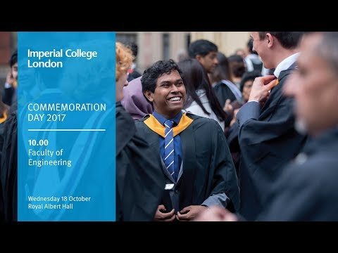 Imperial College London Commemoration Day 2017 - Faculty of Engineering