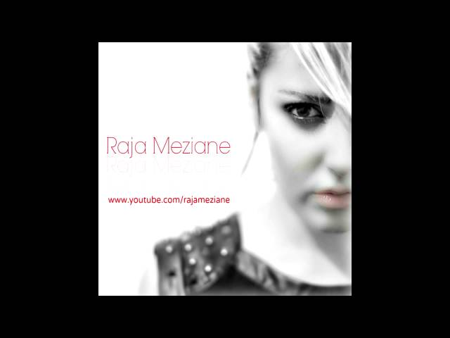 Raja Meziane - Ya Nssim Ellil (album version)