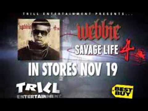 Webbie Savage Life 4 In Stores Nov19
