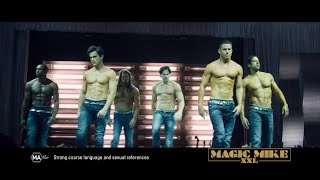 Magic Mike XXL (2015) Welcome - NOW
