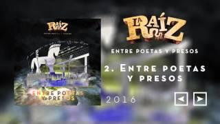 La Raíz - Entre Poetas y Presos thumbnail