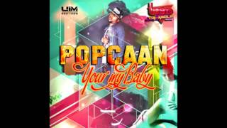 Download POPCAAN-YOUR MY BABY AVAILABLE NOW (UIM RECORDS) MP3 song and Music Video