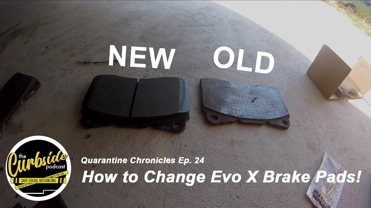 How to Change Brake Pads! [Mitsubishi Evo X] - Quarantine Chronicles Ep.  24