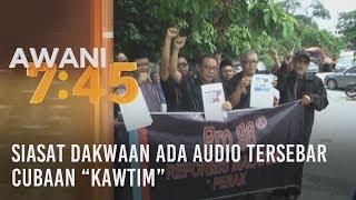 """Siasat dakwaan ada audio tersebar cubaan """"kawtim"""""""